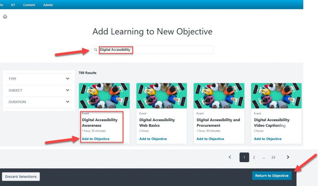 Step 6 Screenshot is of the 'Add Learning to New Objective' section. Red arrow indicates a search bar with the type text 'Digital Accessibility' in a red square outline. Another red arrow indicates 'Digital Accessibility Awareness' event, outlined with a red square. Lastly, a red arrow indicates 'Return to Objective'.